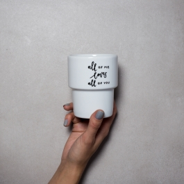MUG WITHOUT HANDLE *ALL OF ME* 300ML